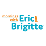"""Mornings with Eric and Brigitte"""